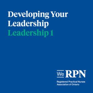 Leadership 1: Developing your Leadership
